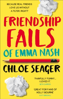 Chloe Seager - Author - Friendship fails of Emma Nash