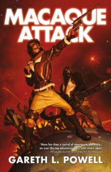 Gareth L Powell - Science Fiction Author - Macaque Attack