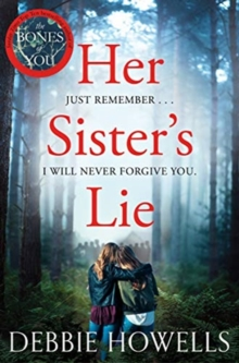 Debbie Howells - Crime Author - Her sister's lie