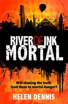 Helen Dennis - Author - River of Ink Mortal