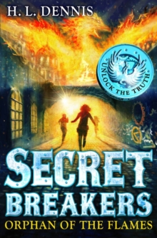 Helen Dennis - Author - Secret Breakers - Orphan of the flames