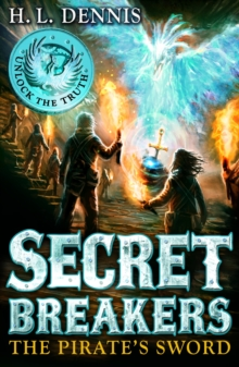 Helen Dennis - Author - Secret Breakers - The pirate's sword