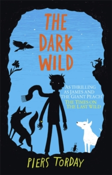 Piers Torday - Author - The dark wild
