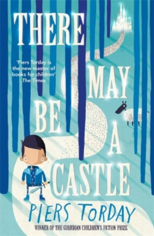Piers Torday - Author - There may be a castle