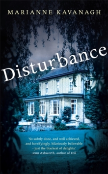 Marianne Kavanagh - Author - Disturbance