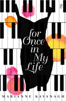 Marianne Kavanagh - Author - For once in my life