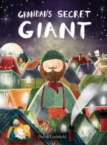 David Litchfield - Author and illustrator - Grandad's secret giant