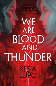 Kesia Lupo - Author - We are blood and thunder
