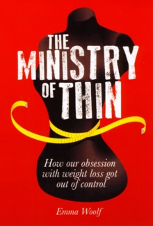 Emma Woolf - Author - Ministry of thin