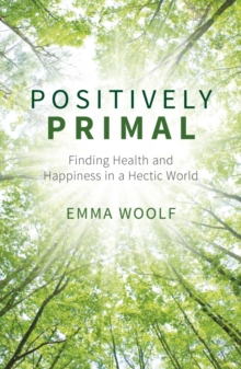 Emma Woolf - Author - Positively Primal