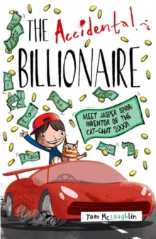 The Accidental Billionaire - Tom McLaughlin - Children's Author