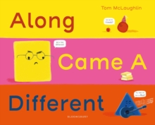 Along came a different - Tom McLaughlin - Children's Author