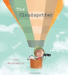 The cloudspotter - Tom McLaughlin - Children's Author