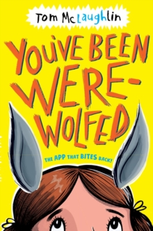 You've been were-wolfed - Tom McLaughlin - Children's Author