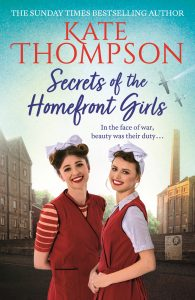 Secrets of the Homefront Girls - Kate Thompson