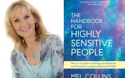 Book Review – The Handbook For Highly Sensitive People by Mel Collins